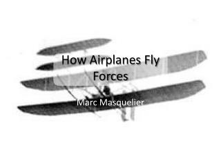 How Airplanes Fly Forces