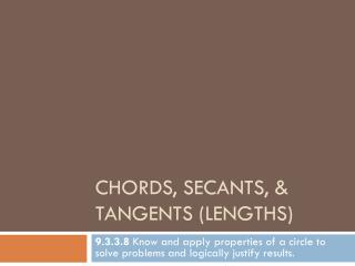 Chords, Secants, & Tangents (Lengths)