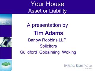Your House Asset or Liability