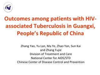 Outcomes among patients with HIV-associated Tuberculosis in Guangxi, People's Republic of China