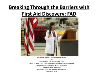 Breaking Through the Barriers with First Aid Discovery: FAD
