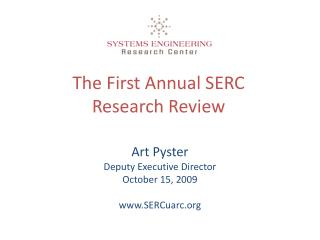 The First Annual SERC Research Review