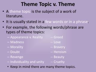Theme Topic v. Theme