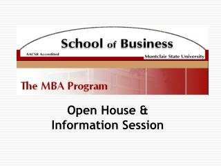 Open House &  Information Session