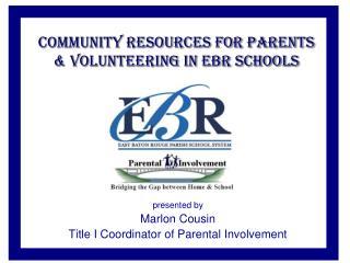 Community Resources for Parents & Volunteering in EBR schools