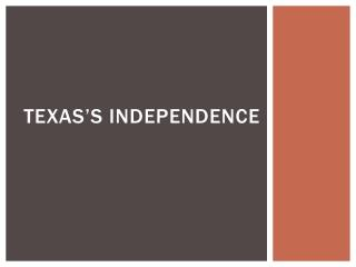 Texas's Independence