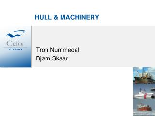 HULL & MACHINERY