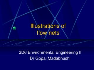 Illustrations of  flow nets