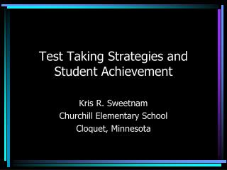 Test Taking Strategies and Student Achievement