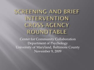 Screening and Brief Intervention  Cross-Agency Roundtable