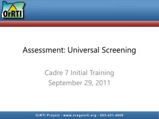 Assessment: Universal Screening