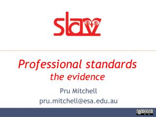 Professional standards the evidence