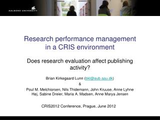 Research performance management  in a CRIS  environment
