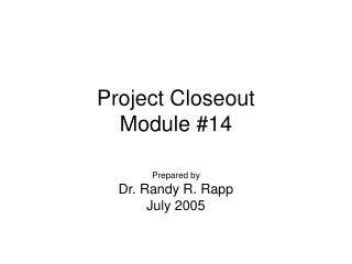 Project Closeout Module #14