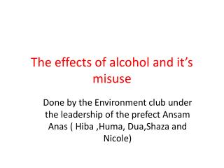 The effects of alcohol and it's misuse