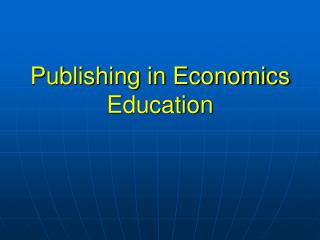 Publishing in Economics Education