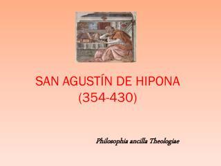 SAN AGUSTÍN DE HIPONA (354-430)