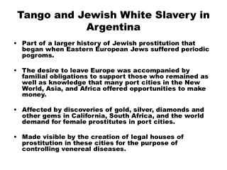 Tango and Jewish White Slavery in Argentina