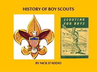 HISTORY OF BOY SCOUTS