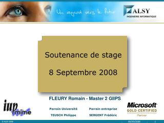 Soutenance de stage 8 Septembre 2008