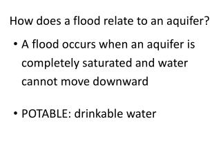 How does a flood relate to an aquifer?