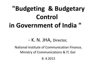 What is  Budget ?