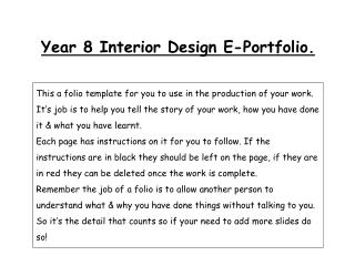 Year 8 Interior Design E-Portfolio.