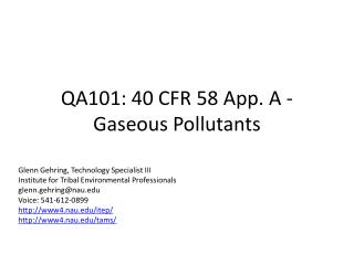 QA101: 40  CFR 58 App.  A - Gaseous  Pollutants
