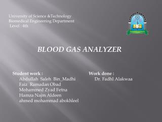 University of Science &Technology Biomedical Engineering Department Level  : 4th