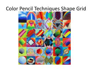 Color Pencil Techniques Shape Grid
