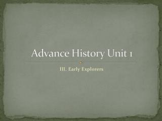 Advance History Unit 1