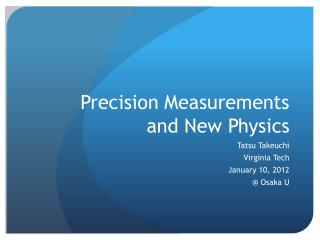 Precision Measurements and New Physics