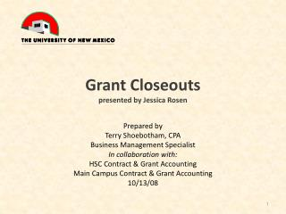 Grant Closeouts presented by Jessica Rosen