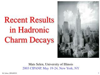 Recent Results  in Hadronic  Charm Decays