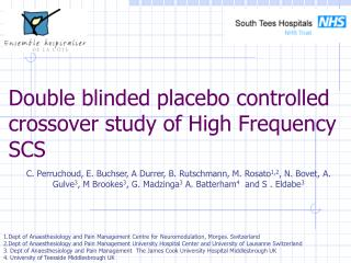 Double blinded placebo controlled crossover study of High Frequency SCS