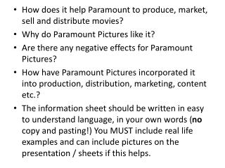How does it help Paramount to produce, market, sell and distribute movies?