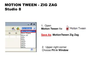 MOTION TWEEN - ZIG ZAG Studio 8