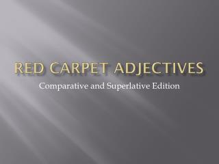 Red Carpet Adjectives