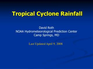 Tropical Cyclone  Rainfall Climatology