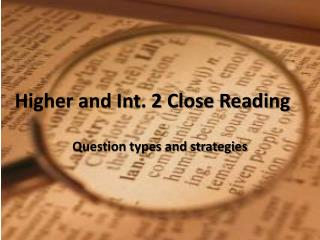Higher and Int. 2 Close Reading