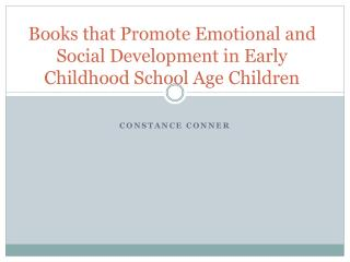 Books that Promote Emotional and Social Development in Early Childhood School Age Children