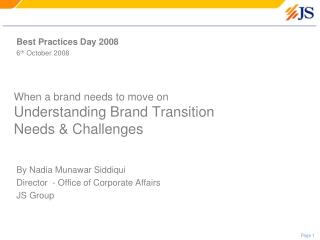 When a brand needs to move on Understanding Brand Transition  Needs & Challenges