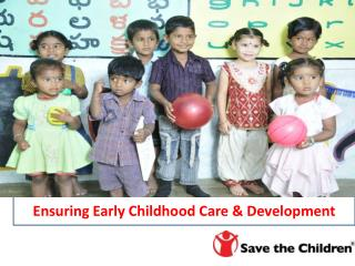 Ensuring Early Childhood Care & Development