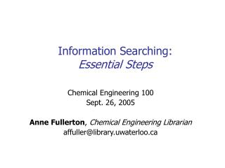Information Searching:  Essential Steps