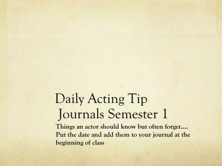 Daily Acting Tip  Journals Semester 1