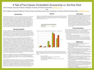 A Tale of Two Classes: Embedded Librarianship vs. the One-Shot