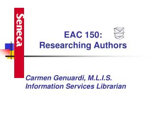 Carmen Genuardi, M.L.I.S. Information Services Librarian