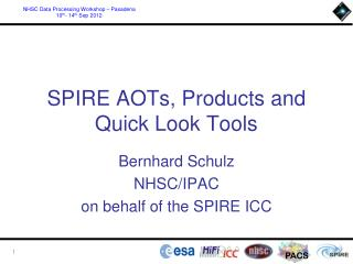 SPIRE  AOTs, Products  and  Quick Look Tools