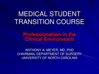 MEDICAL STUDENT TRANSITION COURSE