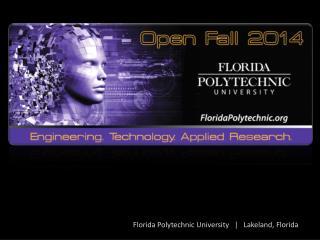 Florida Polytechnic University   Lakeland, Florida